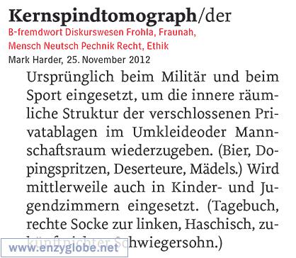 Kernspindtomograph  – Worterfindung, Neologismus aus enzyglobe